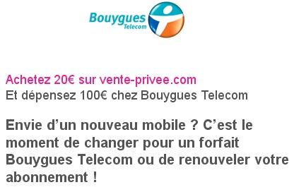20€ achetés, 100€ offerts avec Vente Privée et Bouygues Telecom