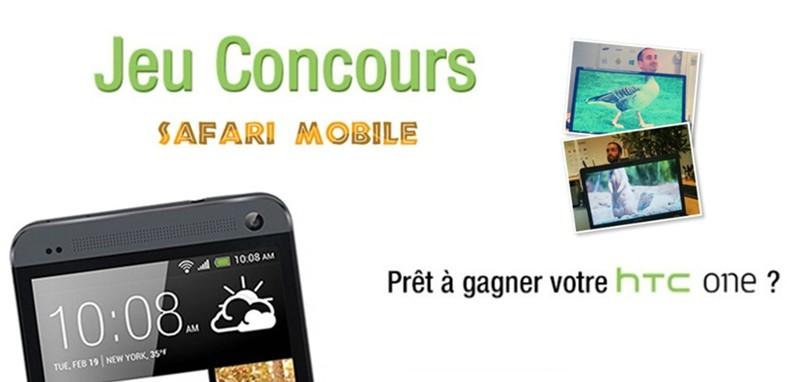 jeu concours safari mobile htc one d couvrez si vous avez gagn meilleur mobile. Black Bedroom Furniture Sets. Home Design Ideas