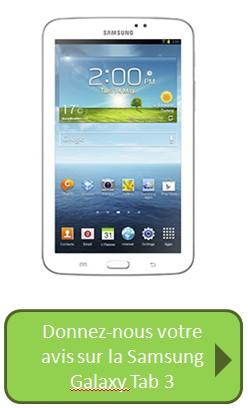 Samsung Galaxy Tab 3 avis