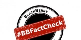 Blackberry rétablit la vérité avec le Fast check portal