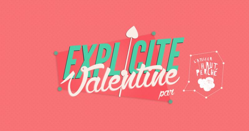 Explicite Valentine