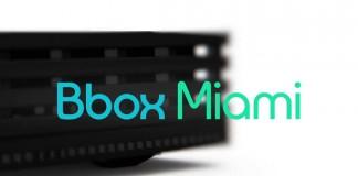 Bbox Miami Bouygues Telecom