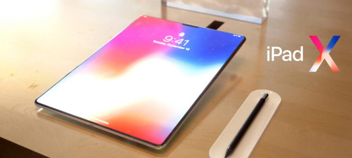 iPad Pro 2018 (iPad X) : la tablette avec l'encoche de l'iPhone X et Face ID arriverait en juin !