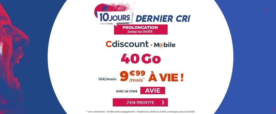 Dernières heures du forfait Cdiscount mobile illimité 40 Go à 9.99 euros !