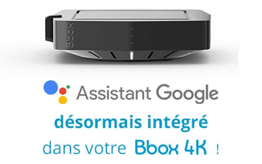 Google Assistant arrive sur les Bbox4k de Bouygues Telecom