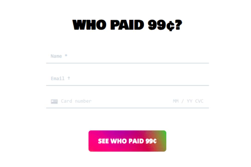 Insolite : un site vous fait payer 99 centimes pour voir qui d'autre a payé