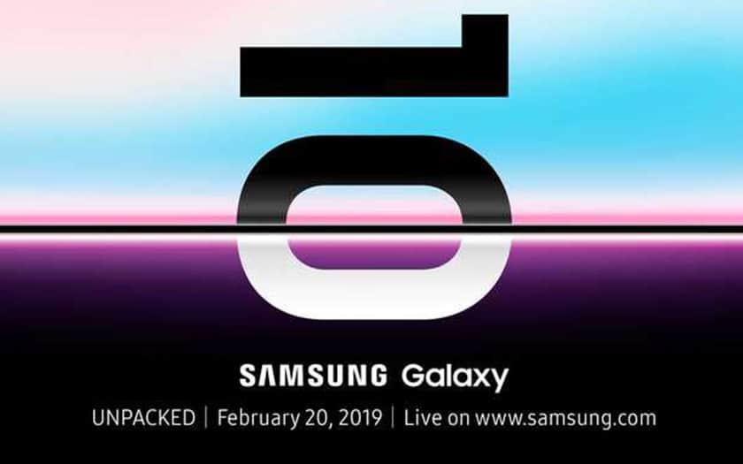 Officiel : les Samsung Galaxy S10 seront dévoilés le 20 février