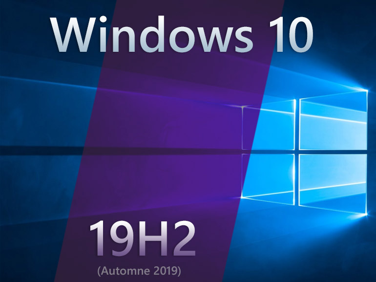 Windows 10 19H2 : une deuxième mise à jour sera bien lancée en septembre